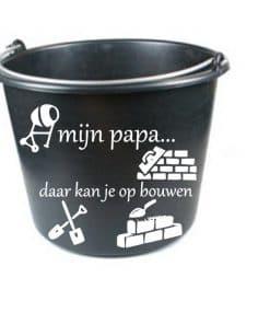 Bouw emmer - papa daar kan je op bouwen - vaderdag cadeau - Cadeau opa - Cadeau papa - Gepersonaliseerd cadeau